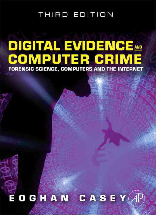 Digital Evidence and Computer Crime By Casey, Eoghan